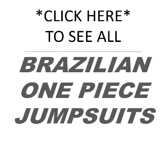 Brazilian Jump Suits - One Piece - BEST FIT BY BRAZIL